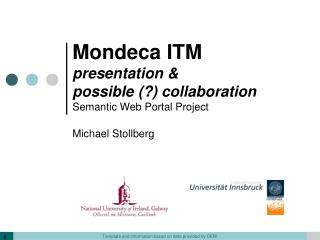 Mondeca ITM presentation &  possible (?) collaboration   Semantic Web Portal Project