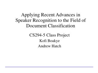 Applying Recent Advances in Speaker Recognition to the Field of Document Classification