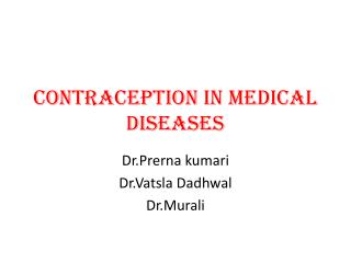 Contraception in medical diseases