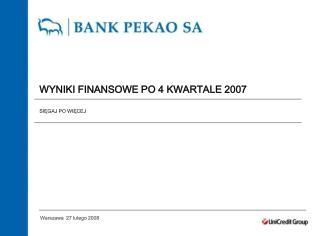 WYNIKI FINANSOWE PO 4 KWARTALE 2007