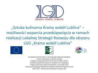Uwarunkowania kulturowe obszaru LSR