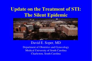 Update on the Treatment of STI: The Silent Epidemic