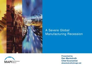 A Severe Global Manufacturing Recession