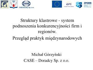 Michał Górzyński CASE – Doradcy Sp. z o.o.