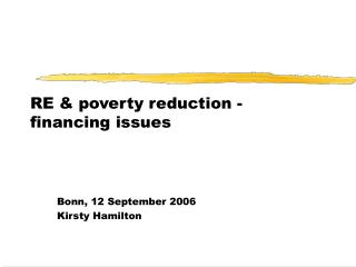 RE  poverty reduction - financing issues