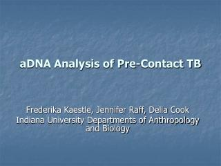 aDNA Analysis of Pre-Contact TB