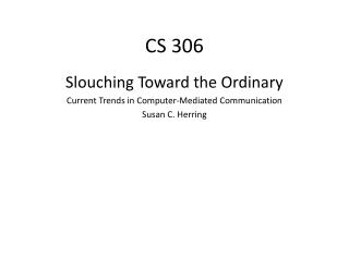 CS 306
