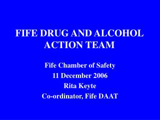 FIFE DRUG AND ALCOHOL ACTION TEAM