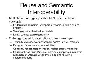 Reuse and Semantic Interoperability