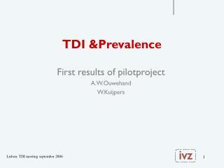 TDI &Prevalence