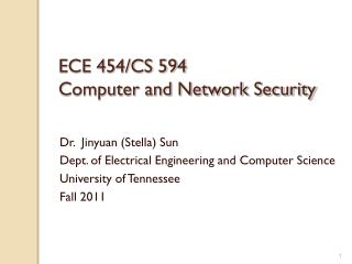 ECE 454/CS 594  Computer and Network Security