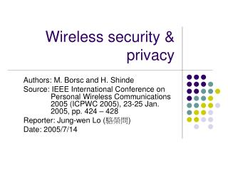 Wireless security & privacy