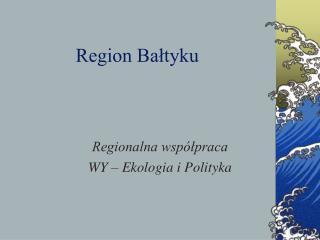 Region Bałtyku