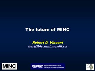 The future of MINC