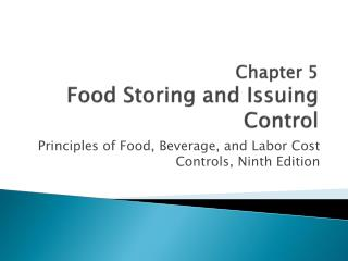 Chapter 5 Food Storing and Issuing Control