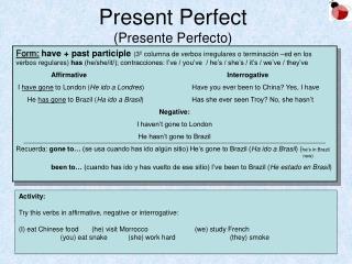 Present Perfect (Presente Perfecto)