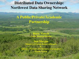 Distributed Data Ownership:  Northwest Data Sharing Network A Public/Private/Academic Partnership