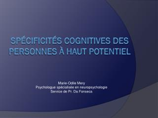 Spécificités cognitives des personnes à haut potentiel