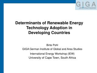 Determinants of Renewable Energy Technology Adoption in  Developing Countries