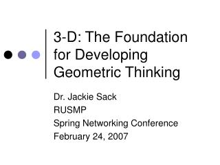 3-D: The Foundation for Developing Geometric Thinking