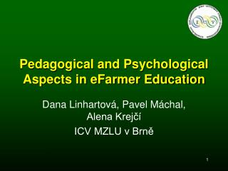 Pedagogical and Psychological  Aspects in eFarmer Education