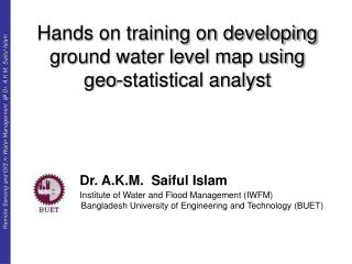 Hands on training on developing ground water level map using geo-statistical analyst