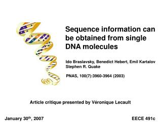 Sequence information can be obtained from single DNA molecules