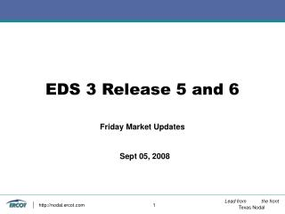 EDS 3 Release 5 and 6