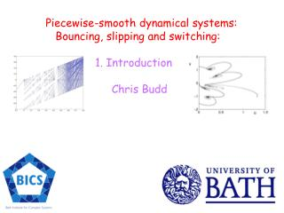 Piecewise-smooth dynamical systems:    Bouncing, slipping and switching: