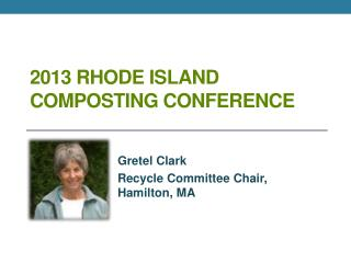 2013 Rhode Island Composting  Conference