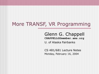 More TRANSF, VR Programming