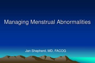 Managing Menstrual Abnormalities