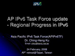 AP IPv6 Task Force update - Regional Progress in IPv6
