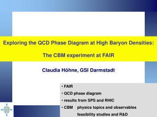 Exploring the QCD Phase Diagram at High Baryon Densities: The CBM experiment at FAIR