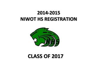 2014-2015 NIWOT HS  REGISTRATION