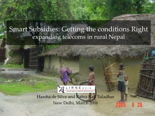 Smart Subsidies: Getting the conditions Right expanding telecoms in rural Nepal