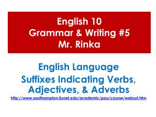 English 10  Grammar & Writing #5 Mr.  Rinka