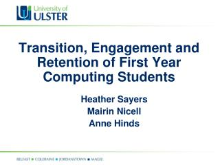 Transition, Engagement and Retention of First Year Computing Students