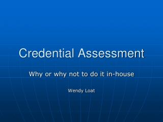 Credential Assessment