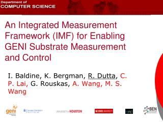 An Integrated Measurement Framework (IMF) for Enabling GENI Substrate Measurement and Control