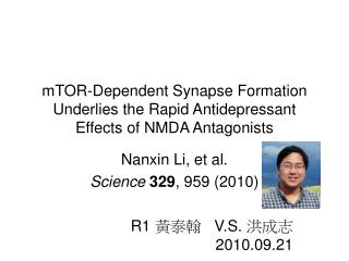 mTOR-Dependent Synapse Formation Underlies the Rapid Antidepressant Effects of NMDA Antagonists