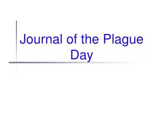 Journal of the Plague Day