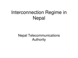 Interconnection Regime in Nepal