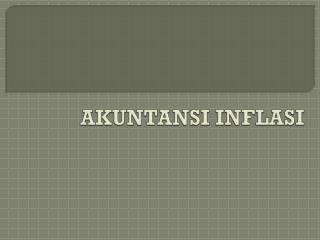AKUNTANSI INFLASI