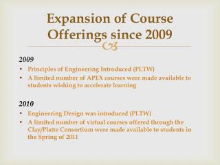 Expansion of Course Offerings since 2009