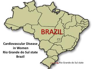 Cardiovascular Disease  in Women Rio Grande do Sul state Brazil