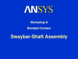 Swaybar-Shaft Assembly