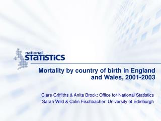 Mortality by country of birth in England and Wales, 2001-2003