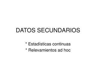 DATOS SECUNDARIOS