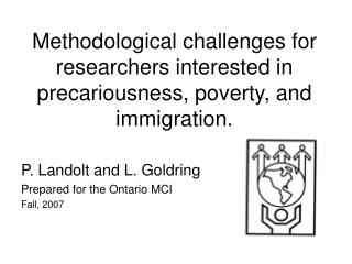 P. Landolt and L. Goldring Prepared for the Ontario MCI Fall, 2007